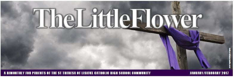 Parents and guardians: Here is the February 2017 issue of our bimonthly, The Little Flower, which features some of the wonderful happenings at St. Theresa of Lisieux!
